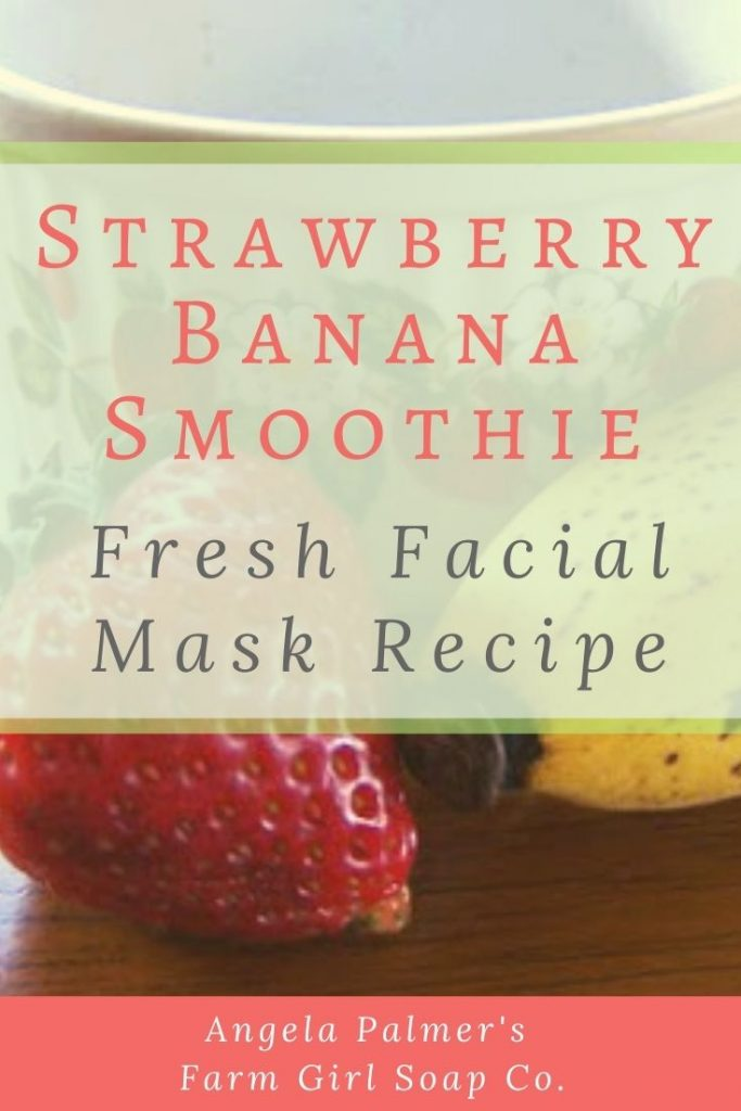 Whip up this fresh strawberry banana DIY facial mask with simple ingredients you have in your kitchen. Get powerful exfoliation, and glowing skin, with this easy Strawberry Banana Facial Smoothie DIY facial mask. By Angela Palmer at Farm Girl Soap Co.